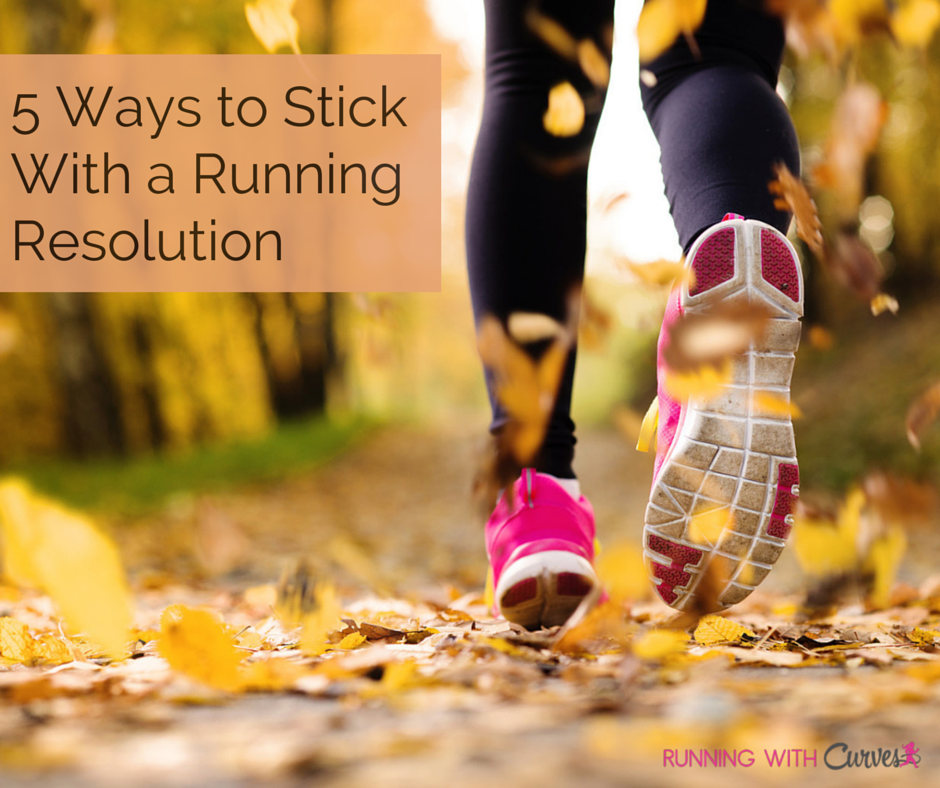 Five Ways to Stick With Your Running