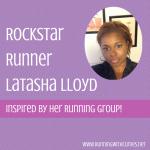 Rockstar Runner: LaTasha Lloyd