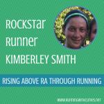 Rockstar Runner Kimberley Smith – Running to Conquer RA!