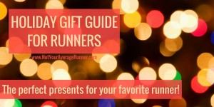 The Ultimate Holiday Gift Guide For Runners!