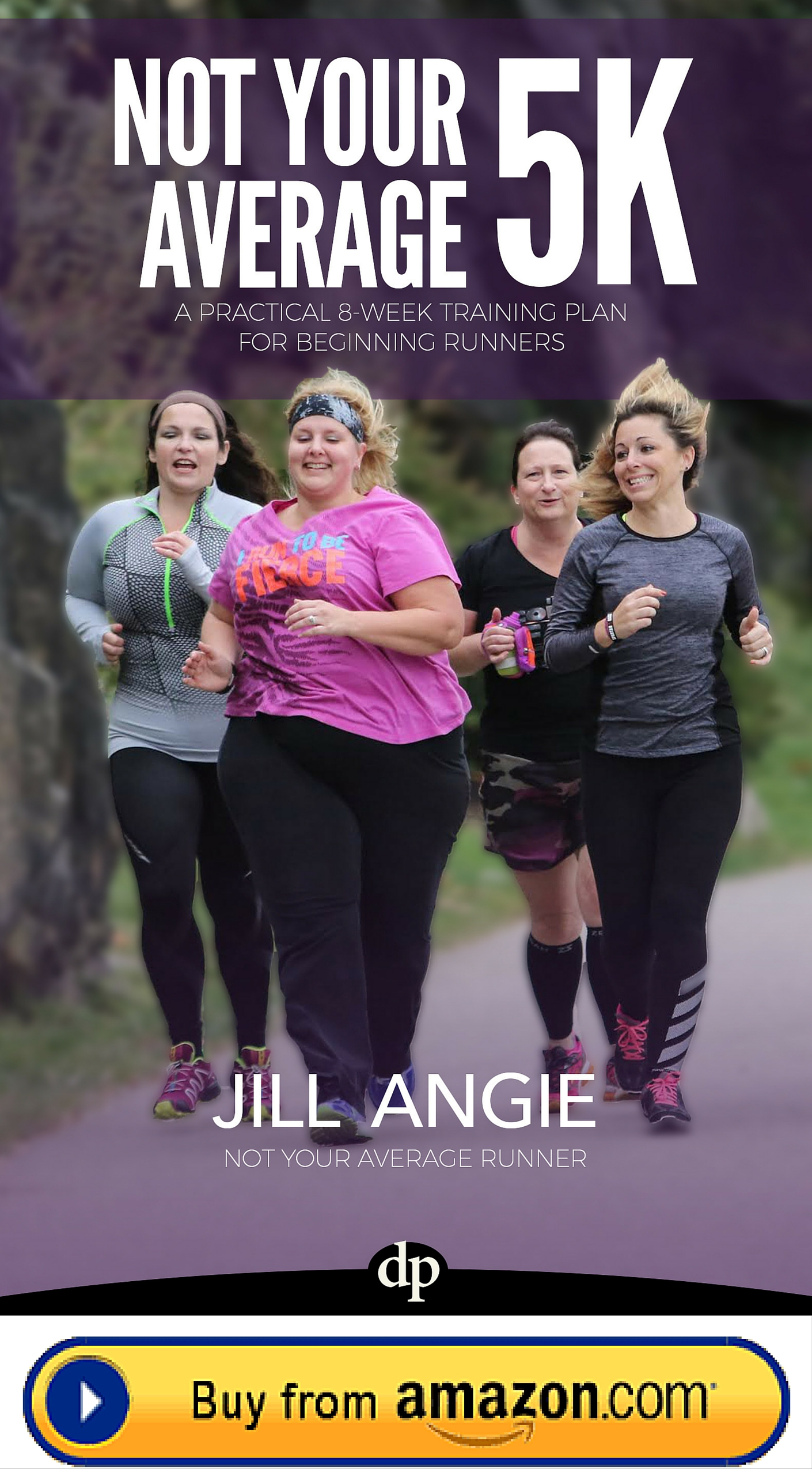 Not Your Average 5K book by Jill Angie - Not Your Average Runner