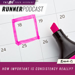 Ep #5: How Important is Consistency Really?