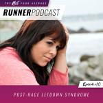 Ep #10: Post-Race Letdown Syndrome