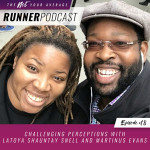 Ep #18: Challenging Perceptions with Latoya Shauntay Snell and Martinus Evans