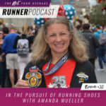 Ep #32: In the Pursuit of Running Shoes with Amanda Mueller