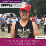 Ep #34: Self-Care for Consistency with Julie Fountain