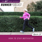 Ep #37: How to Stay Motivated