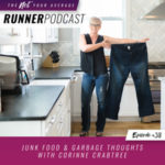Ep #38: Junk Food & Garbage Thoughts with Corinne Crabtree