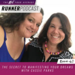 Ep #40: The Secret to Manifesting Your Dreams with Cassie Parks