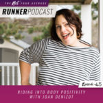 Ep #45: Riding Into Body Positivity with Joan Denizot
