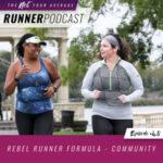 Ep #48: Rebel Runner Formula – Community