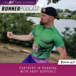Ep #49: Partners in Running with Andy Aupperle