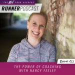 Ep #53: The Power of Coaching with Nancy Feeley