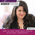 Ep #55: How to Love Your Race Photos with Kara Loewentheil