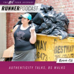 Ep #58: Authenticity Talks, BS Walks