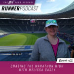 Ep #62: Chasing the Marathon High with Melissa Casey