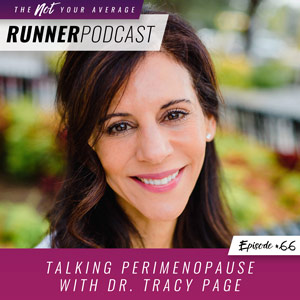 Ep #66: Talking Perimenopause with Dr  Tracy Page - Not Your Average