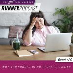 Ep #70: Why You Should Ditch People-Pleasing