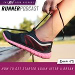 Ep #75: How to Get Started Again After a Break