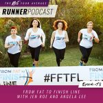 Ep #78: From Fat to Finish Line with Jen Roe and Angela Lee