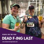 Dead F-ing Last