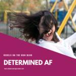 Determined AF
