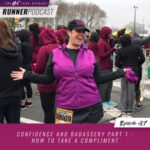 Ep #87: Confidence and Badassery Part 1 – How to Take a Compliment