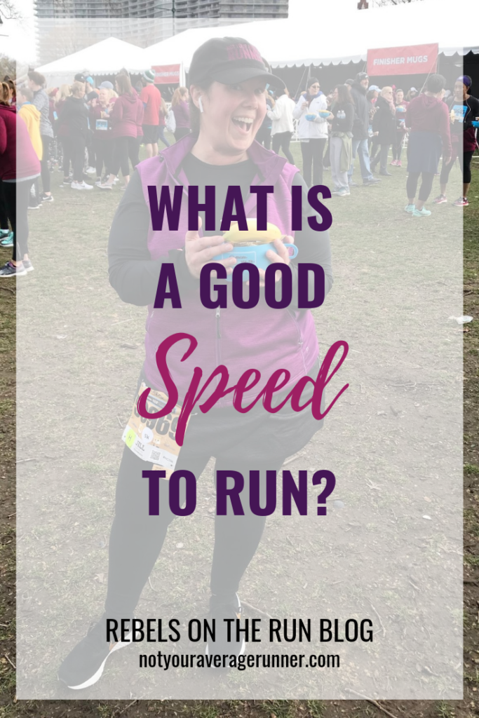 What Is a Good Speed to Run? https://notyouraveragerunner.com/what-is-a-good-speed-to-run/
