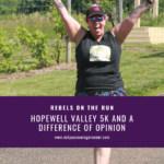 Hopewell Valley 5K and a Difference of Opinion