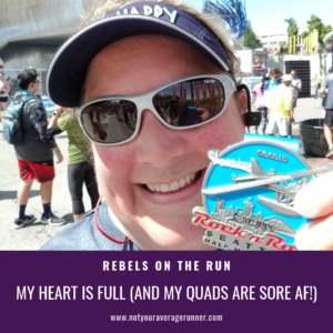 My heart is full and my quads are sore AF. Not Your Average Runner Rebels on the Run Training Blog