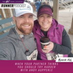 Ep #96: When Your Partner Thinks You Should Try Harder with Andy Aupperle