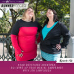 Ep #98: Your Questions Answered: Building Up Your Mental Endurance with Jen Lamplough