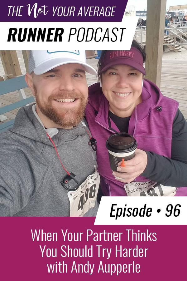 Andy's back on the podcast this week! He's joining me for an unscripted conversation about what to do when your partner thinks you should try harder and how to deal with differences of opinion. We're also discussing our individual goals for the Philadelphia marathon, some of Andy's favorite running apps, and why it's okay to show off your runs. | Not Your Average Runner | #running #training #marathon | https://notyouraveragerunner.com/try-harder-andy-aupperle/