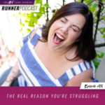 Ep #99: The Real Reason You're Struggling