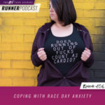 Ep #106: Coping with Race Day Anxiety
