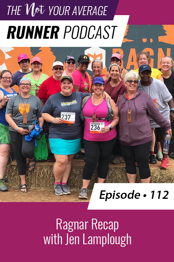 On episode 112 of the podcast Jen Lamplough and I talk about the Ragnar race we ran last weekend. Listen in to find out what the race was like, what we learned, and what we loved most about the experience. | Not Your Average Runner | #running #training #ragnar | https://notyouraveragerunner.com/ragnar-recap-jen-lamplough/