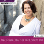Ep #122: Time Travel: Creating Your Future Self