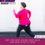 Ep #124: Why You Keep Losing Your Mojo and How to Get it Back