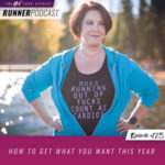 Ep #125: How to Get What You Want This Year