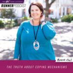 Ep #142: The Truth about Coping Mechanisms