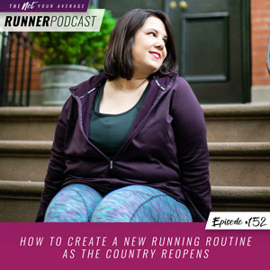 How to Create a New Running Routine as the Country Reopens