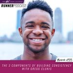 Ep #155: The 3 Components of Building Consistency with Gregg Clunis