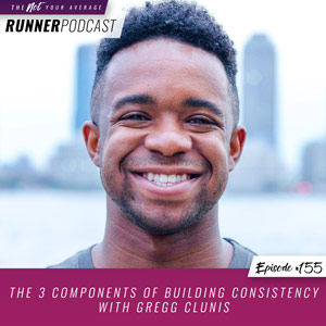 The 3 Components of Building Consistency with Gregg Clunis