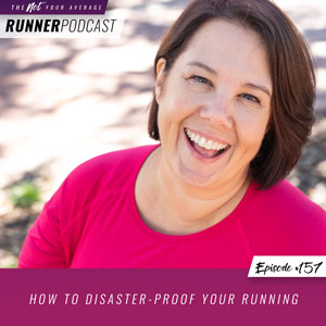 How to Disaster-Proof Your Running
