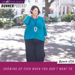 Ep #159: Showing Up Even When You Don't Want To