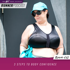 3 Steps to Body Confidence