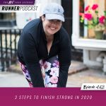Ep #162: 3 Steps to Finish Strong in 2020