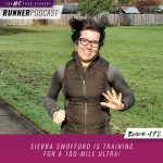 Ep #172: Sierra Swofford is Training for a 100-Mile Ultra!