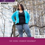 Ep #178: The Rebel Runner Roadmap