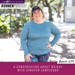 Ep #179: A Conversation About Weight with Jennifer Lamplough